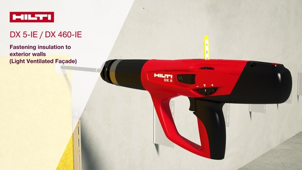 How to use the Hilti DX 5-IE / DX 460-IE tool to fasten insulation to exterior walls (light, ventilated facade) with Hilti X-IE 6