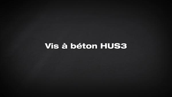 Vis d'ancrage HUS3. La solution des professionnels du bâtiment.
