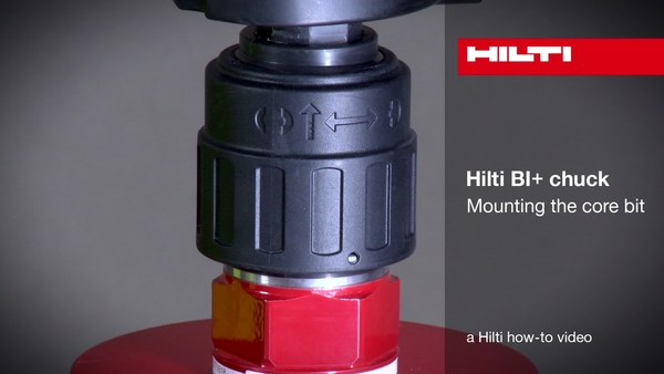 Hilti BI+ chuck – Mounting the core bit