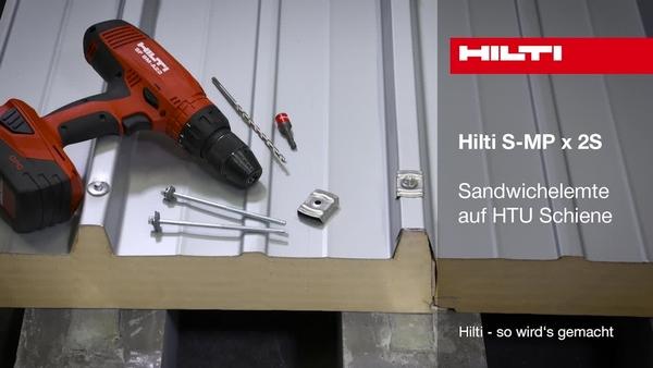 S-MP x 2S – Befestigen von Sandwichpaneelen auf HTU-Schienen.