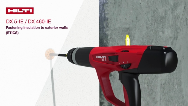 How to use the Hilti DX 5-IE / DX 460-IE tool to fasten composite insulation boards (ETICS) to exterior walls with Hilti XI-FV