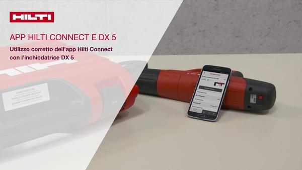 Utilizzo corretto della Hilti Connect App con l'inchiodatrice DX 5.