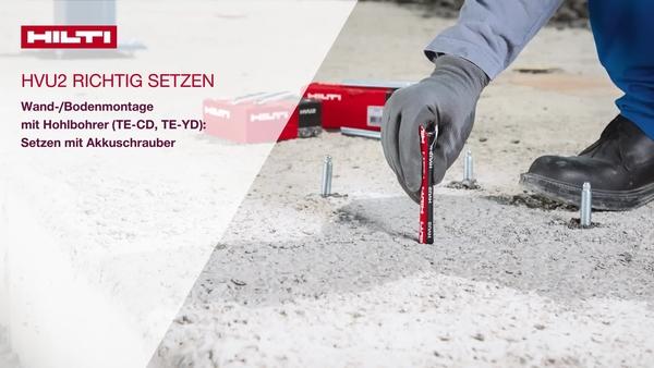 HVU2 Boden-/Wandmontage mit Hohlbohrer (TE-CD, TE-YD): Setzen mit Bohrschrauber