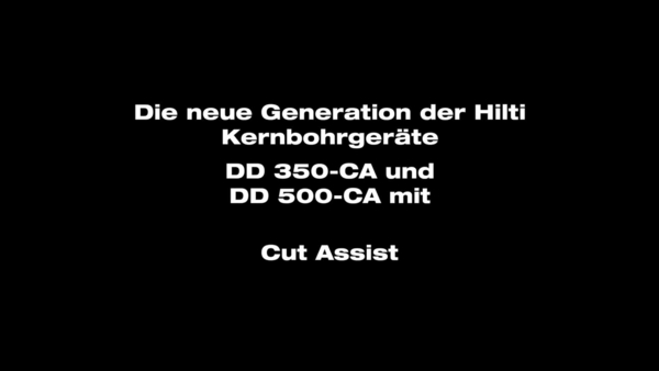 DD350-CA – Das Bohrgerät mit CutAssist.