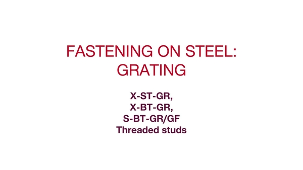 Grating fixing in mildly and highly corrosive environments with 3 different fastening on steel technology.