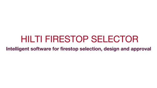 Hilti Firestop Selector is intelligent software for firestop selection, design and approval. Its advanced functionality makes it easy to correctly select the approved solution.