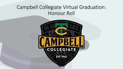 Thumbnail for entry Campbell Collegiate 2020 Honour Roll
