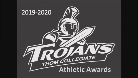 Thumbnail for entry 2020 Thom Collegiate  Athletic Awards Ceremony