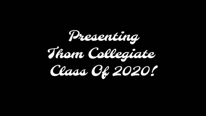Watch Second -Thom Collegiate Graduating Class Of 2020