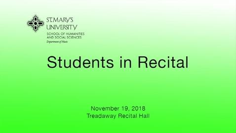 Thumbnail for entry Student Recital -- November 19,  2018