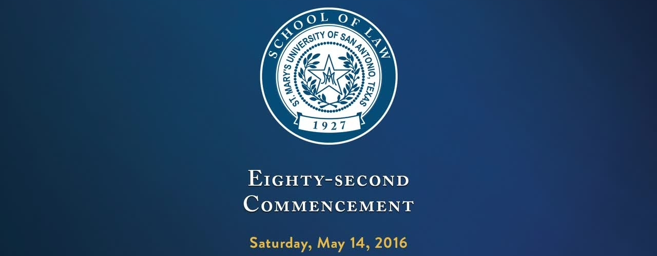 School of Law Eighty-Second Commencement - May 14, 2016