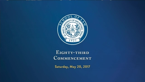 Thumbnail for entry 2017 School of Law Commencement-May 20, 2017