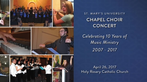 Thumbnail for entry Chapel Choir Concert - April 26, 2017