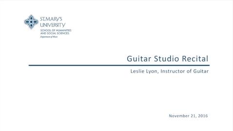 Thumbnail for entry Guitar Studio Recital--November 21, 2016