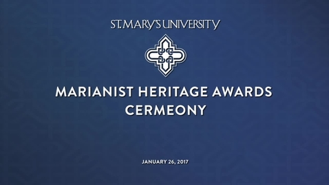 Thumbnail for entry 2017 Marianist Heritage Awards Ceremony--Jan 26, 2017
