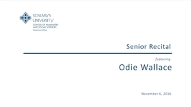 Thumbnail for entry Senior Recital featuring Odie Wallace--November 6, 2016