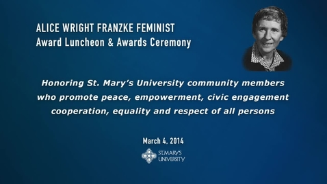 Thumbnail for entry 2014 Alice Wright Franzke Feminist Award Ceremony -- March 4, 2014