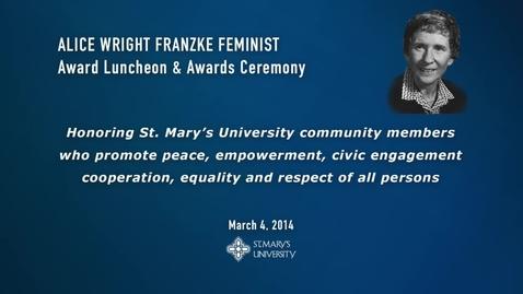 Thumbnail for entry 2014 Alice Wright Franzke Feminist Award Ceremony -- March 4, 2014