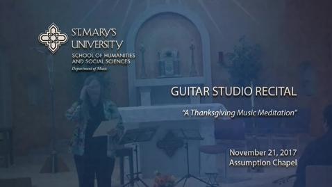 Thumbnail for entry Guitar Studio Recital -- November 21, 2017