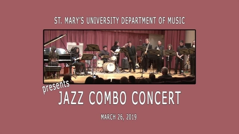 Thumbnail for entry ***Jazz Combo Concert--March 26, 2019