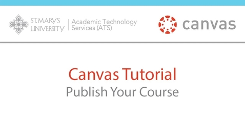 Thumbnail for entry Canvas Course Publishing