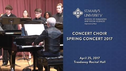 Thumbnail for entry Concert Choir  Spring Concert  -April 25, 2017
