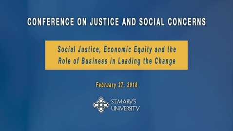 Thumbnail for entry Conference on Justice and Social Concerns-- February 28, 2019--Session I:  Plenary I Purpose + Profit