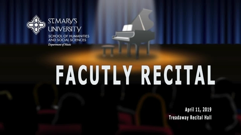 Thumbnail for entry Faculty Recital-April 11, 2019