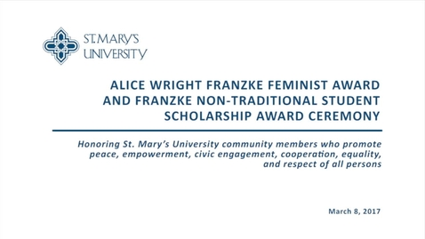 Thumbnail for entry 2017 Franzke Feminist Award and Scholarship Reception -- March 8, 2017