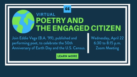 Thumbnail for entry VIRTUAL Poetry and the Engaged Citizen. April 22, 2020