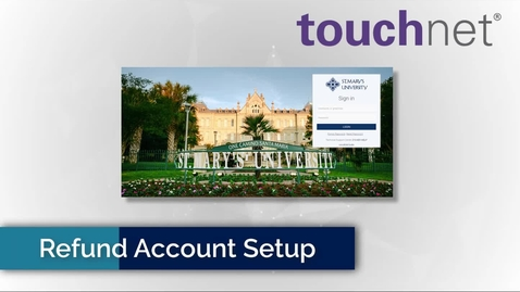 Thumbnail for entry Setting up your Refund Account