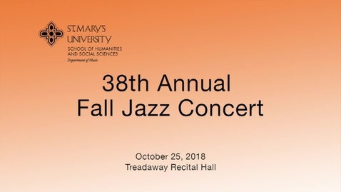 Thumbnail for entry 38th Annual Fall Jazz Concert -- October 25, 2018