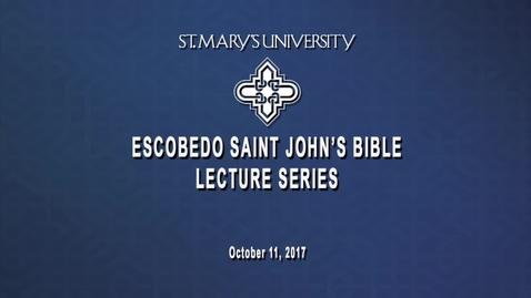 Thumbnail for entry 2017 Escobedo Saint John's Bible Lecture Series / Carol J. Dempsey / Oct. 11, 2017