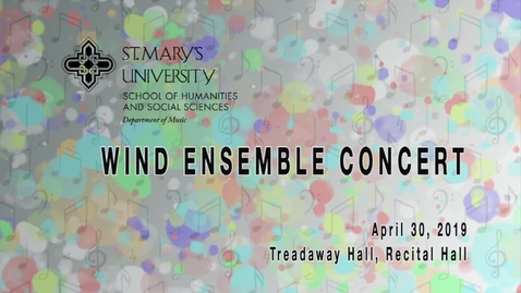 Thumbnail for entry Wind Ensemble Concert- April 30, 2019