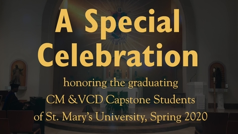 Thumbnail for entry CM & VCD Capstone Celebration - May 2020