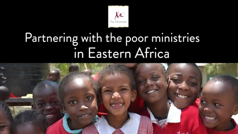 Thumbnail for entry Partnering with the poor ministries in Eastern Africa