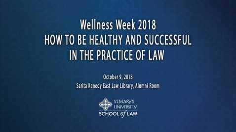 "Thumbnail for entry Wellness Week 2018: ""How to be Healthy and Successful in the Practice of Law""--Chris Ritter, TLAP Staff Attorney"