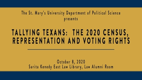 Thumbnail for entry Tallying Texans:  The 2020 Census, Representation and Voting Rights--Oct. 8, 2019