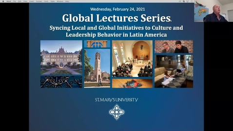 Thumbnail for entry Center for Glopbal Studies Lecture #4: Syncing Local and Global Initiatives to Culture and Leadership Behavior in Latin America