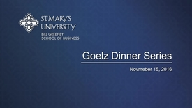 Thumbnail for entry Goelz Dinner Series - November 15, 2016