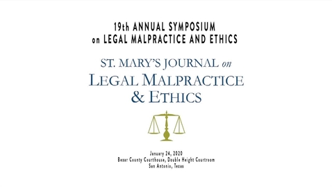 Thumbnail for entry 19th Annual Symposium on Legal Malpractice & Ethics - January 24, 2020/Speaker 1:  Joshua L. Sandoval