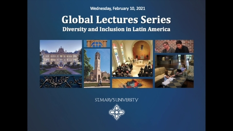 Thumbnail for entry Global Studies Lecture: Diversity and Inclusion in Latin America