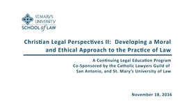 Thumbnail for entry Part 3 of 4 Christian Legal Perspectives II - November 18, 2016