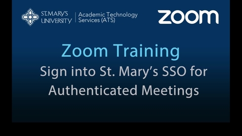 Thumbnail for entry Zoom — Joining St. Mary's SSO Only Meetings