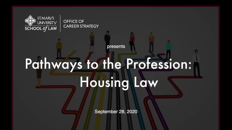 Thumbnail for entry Session #10 Pathways to the Profession:  Housing Law - September  28, 2020