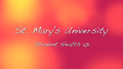 Thumbnail for entry Student Health Center-Student Health 101 Video