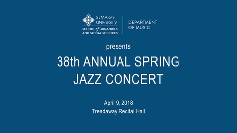 Thumbnail for entry 38th Annual Spring Jazz Concert Jazz Concert---April 9, 2018