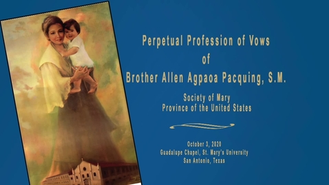 Thumbnail for entry Perpetual Profession of Vows of BROTHER ALLEN AGPAOA PACQUING, S.M. / October 3, 2020