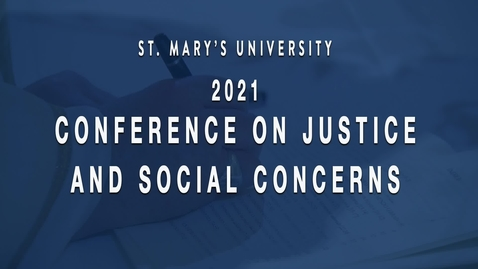 Thumbnail for entry Day 5 /  Social Action, inspired by Fratelli Tutti and Marianist social justice and charity / February 26, 2021