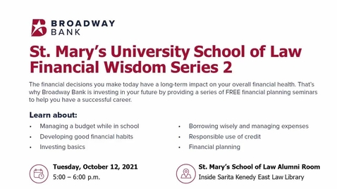 Thumbnail for entry St. Mary's University School of Law  Financial Wisdom Series 2